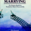 Marrying – the Human Qualities Needed to Marry Successfully